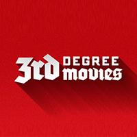 3rd Degree Movies